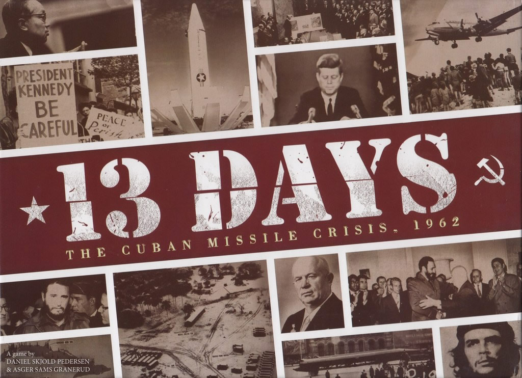 13 Days, the Cuban Missile Crisis 1962
